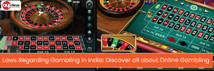 Laws Regarding Gambling in India